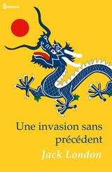 """Afficher """"Une invasion sans précédent"""""""